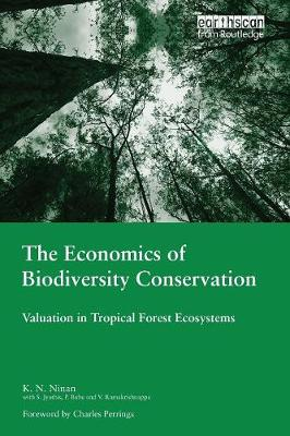 The Economics of Biodiversity Conservation: Valuation in Tropical Forest Ecosystems book