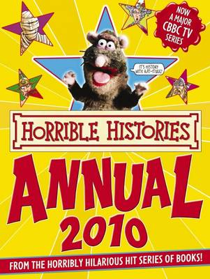 Horrible Histories Annual, 2010: 2010 by Terry Deary