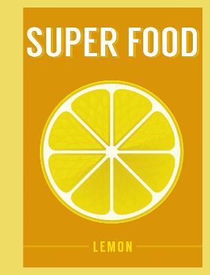 Super Food: Lemon by