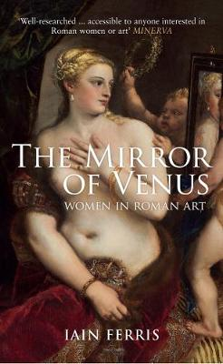 The Mirror of Venus by Iain Ferris