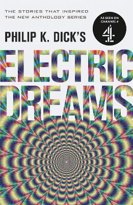 Philip K. Dick's Electric Dreams: Volume 1 book
