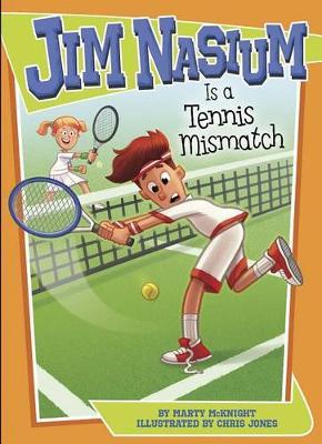Jim Nasium Is a Tennis Mismatch by ,Marty Mcknight