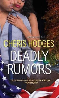 Deadly Rumors by Cheris F. Hodges