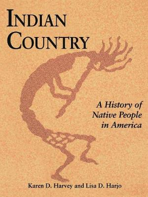Indian Country by Karen D. Harvey