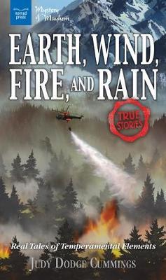 Earth, Wind, Fire, and Rain by Judy Dodge Cummings