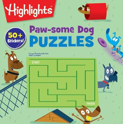 Paw-some Dog Puzzles by Highlights