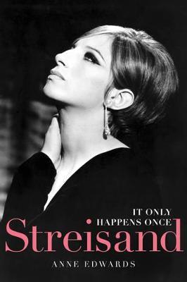 Streisand by Anne Edwards