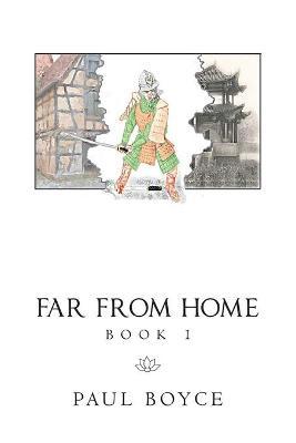 Far from Home: Book 1 by Paul Boyce