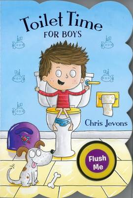 Toilet Time for Boys by Chris Jevons