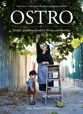 Ostro: Simple, generous food for living and sharing book