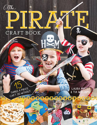 The Pirate Craft Book by Laura Minter