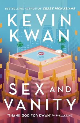 Sex and Vanity by Kevin Kwan