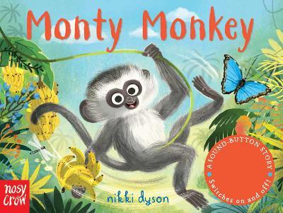 Sound-Button Stories: Monty Monkey by Nikki Dyson