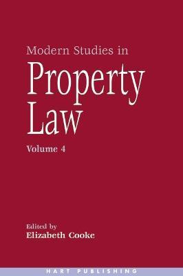 Modern Studies in Property Law 4 by Elizabeth Cooke