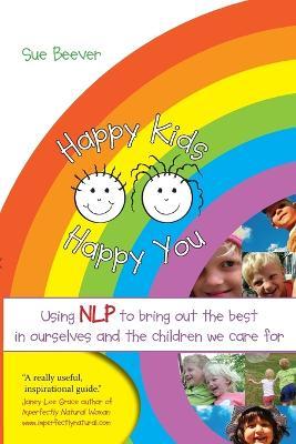 Happy Kids Happy You book