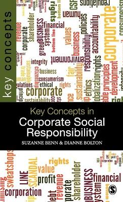 Key Concepts in Corporate Social Responsibility by Suzanne Benn