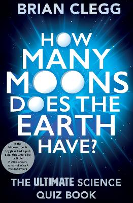 How Many Moons Does the Earth Have? by Brian Clegg