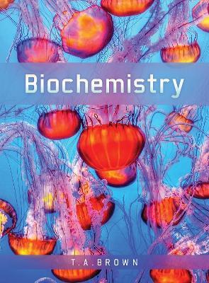 Biochemistry by Terry Brown