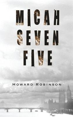Micah Seven Five by Howard Robinson