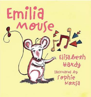 Emilia Mouse by Elisabeth Hardy