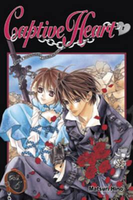 Captive Heart: v. 5 by Matsuri Hino