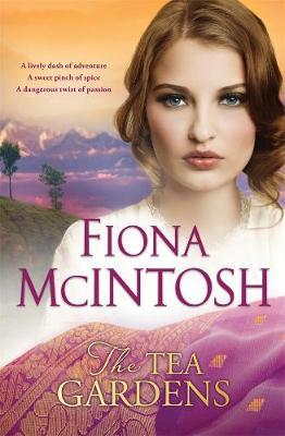 The Tea Gardens by Fiona McIntosh