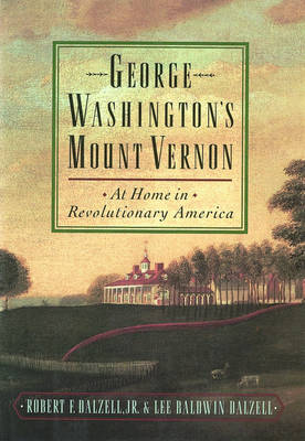George Washington's Mount Vernon by Robert F. Dalzell