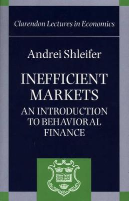 Inefficient Markets by Andrei Shleifer