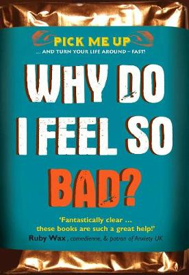 Why Do I Feel So Bad? by Chris Williams