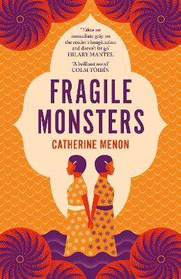 Fragile Monsters by Catherine Menon