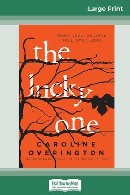 The The Lucky One (16pt Large Print Edition) by Caroline Overington