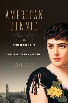 American Jennie by Anne Sebba