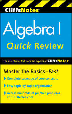 CliffsNotes Algebra I Quick Review by Jerry Bobrow