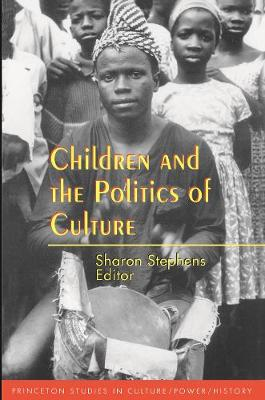 Children and the Politics of Culture book