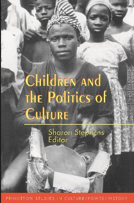 Children and the Politics of Culture book