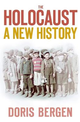 Holocaust by Doris Bergen