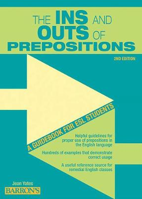 In's and Outs of Prepositions by Jean Yates