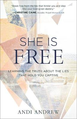 She Is Free by Andi Andrew