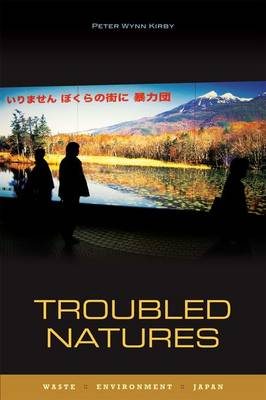 Troubled Natures by Peter Wynn Kirby