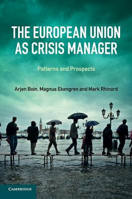 European Union as Crisis Manager by Arjen Boin