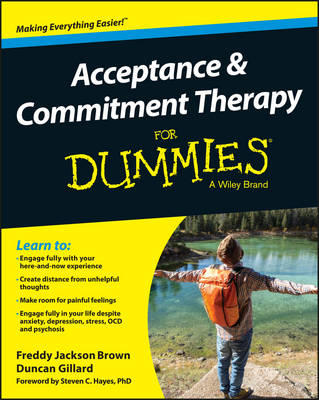 Acceptance and Commitment Therapy for Dummies by Dr Freddy Jackson Brown