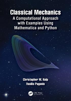 Classical Mechanics: A Computational Approach with Examples Using Mathematica and Python book