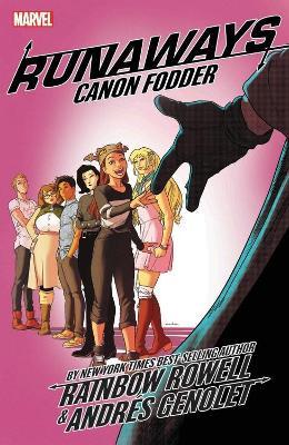 Runaways By Rainbow Rowell Vol. 5: Cannon Fodder book