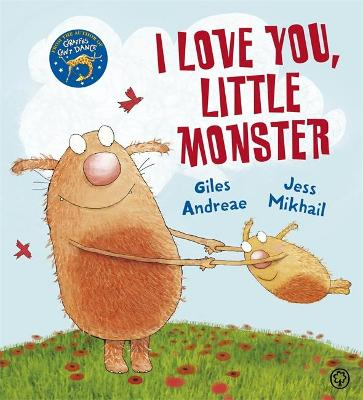 I Love You, Little Monster by Giles Andreae