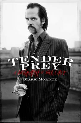 Tender Prey by Mark Mordue