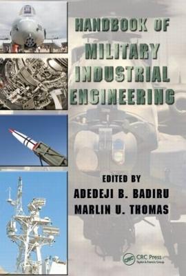 Handbook of Military Industrial Engineering by Adedeji B. Badiru