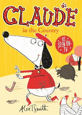 Claude in the Country by Alex T. Smith