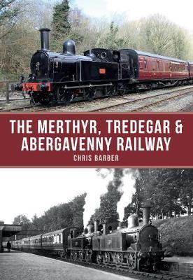 Merthyr, Tredegar & Abergavenny Railway by Chris Barber