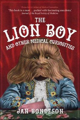 Lion Boy and Other Medical Curiosities book