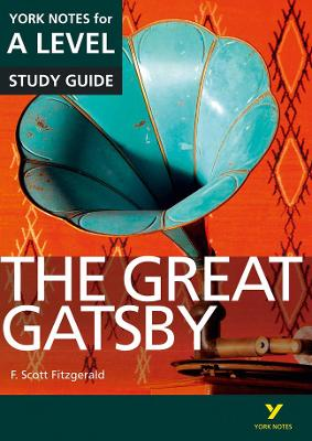 The Great Gatsby: York Notes for A-level by Julian Cowley